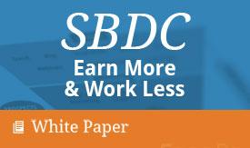 SBDC - Earn More & Work Less