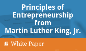 SBDC - Principles of Entrepreneurship from Martin Luther King, Jr.