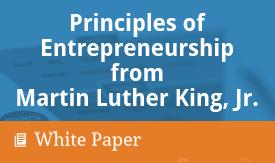 SBDC - Principles of Entrepreneurship from Martin Luther King, Jr.