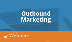 Outbound Marketing Webinar