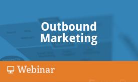 Outbound Marketing Webinar