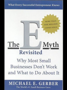 Michael Gerber The E-Myth Revisited